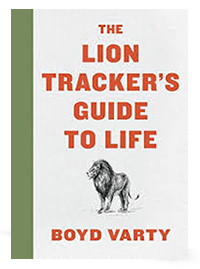Lion-Trackers-Guide-Life